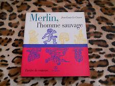 LE CRAVER Jean-Louis : Merlin, l'homme sauvage - Syros, 1997