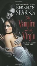 The Vampire and the Virgin (Love at Stake, Book 8) by Kerrelyn Sparks