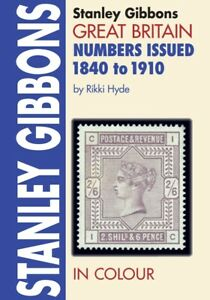 Great Britain stamps Numbers Issued 1840 - 1910 - by Stanley Gibbons