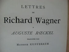 Richard Wagner - Letters with August Rockel 1894 1st German composers in French