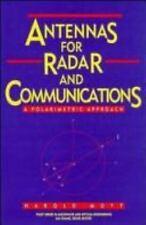 Antennas for Radar and Communications : A Polarimetric Approach by Mott, Harold