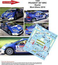 DECALS 1/18 REF 1322 PEUGEOT 307 WRC ROCHE RALLYE DU MONT BLANC 2010 RALLY
