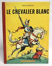 LE CHEVALIER BLANC 1 EO 1956 Lombard Funcken Macherot