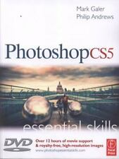Photoshop CS5 : Essential Skills - A Guide to Creative Image Editing by Mark...