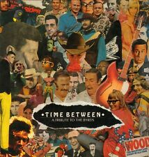 VARIOUS - TIME BETWEEN (A TRIBUTE TO THE BYRDS 1989 UK VINYL LP)