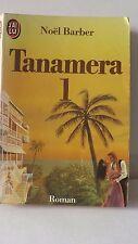 Noel Barber pour Tanamera tome 1