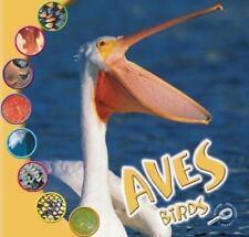Las Aves (Birds) (Que Es Un Animal Biblioteca del Descubrimiento (What-ExLibrary