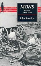 Mons: The Retreat to Victory (Wordsworth Military Library)