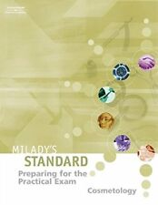 Preparing for the Practical Exam: Cosmetology (Milady's Standard Cosmetology)…