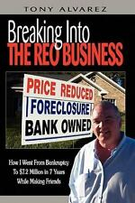 Breaking Into The REO Business: How I Went From Bankruptcy To $7.2 Million In 7