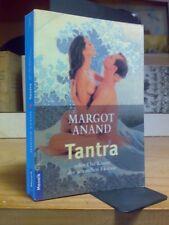 Margot Anand - TANTRA - Die Kunst der sexuellen Ekstase - 1995