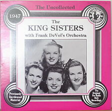 THE KING SISTERS w/ Frank DeVol's Orch: The Uncollected-NM1981LP PREV UNREL