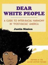 Dear White People - LikeNew - Simien, Justin - Hardcover