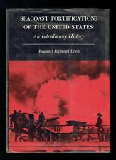 Lewis, Emanuel Raymond; Seacoast Fortifications of the United States VG