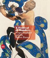 A Feast of Wonders: Sergei Diaghilev and the Ballets Russes by  in Used - Good
