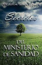 Secretos Del Ministerio de Sanidad by Edgar Gonzalez Jaime (2015, Paperback)