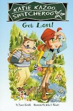 Katie Kazoo Switcheroo: Get Lost! No. 1 by Nancy Krulik (2007, Other)
