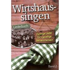 Wirtshaussingen Band 2 Liederbuch Singen Songbook Gesang Gitarre
