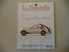 LA MANOVELLA 4/2013 FIAT 1300/1500/ISO ISETTA/MOTO VELOCETTE/VESPA 125 U/MARTINI