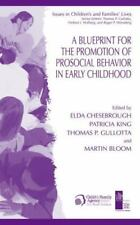A Blueprint for the Promotion of Pro-Social Behavior in Early Childhood 4...