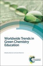 Worldwide Trends in Green Chemistry Education (Hardback or Cased Book)