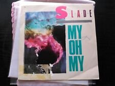 SINGLE PROMO SLADE - MY OH MY - RCA SPAIN 1984 VG/VG+