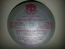 "EXPERIENCE UNLIMITED EU - JUST THE WAY YOU LIKE IT - 12"" Single"
