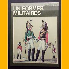 UNIFORMES MILITAIRES Documentaires Alpha J.B.R. Nicholson 1973