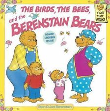 First Time Books: The Birds, the Bees, and the Berenstain Bears by Jan...