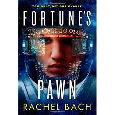 Fortune's Pawn: Book 1 of Paradox, Bach, Rachel, New condition, Book