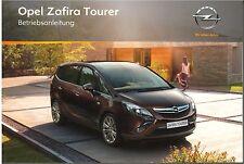 Bedienungsanleitung Opel Zafira C Tourer, Ausgabe 09/2011 (neu) #baz09/2011