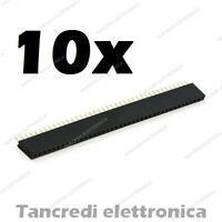 10x Connettori Strip Line Femmina 40 poli 40x1 Header Socket Female passo 2.54mm