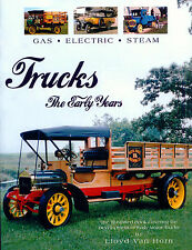 Trucks The Early Years The Illustrated Book Covering the Development of Early