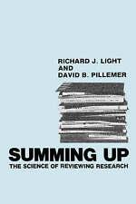 Summing Up: The Science of Reviewing Research by David B. Pillemer, Richard...