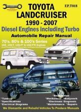 Toyota Landcruiser 1990-2007 Automobile Repair Manual: Diesel Engines Including