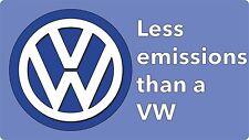 Moins D'émissions que a VW autocollant voiture, vinyle pare-choc drôle