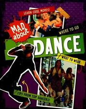 Mad About: Dance: By Heneghan, Judith