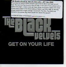 (O410) The Black Velvets, Get On Your Life - DJ CD
