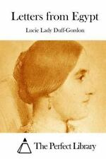 Letters from Egypt by Lucie Lady Duff-Gordon (2015, Paperback)