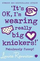 Confessions of Georgia Nicolson (2) - 'It's OK, I'm wearing really big knickers!