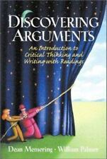 Discovering Arguments: An Introduction to Critical Thinking and Writing, with