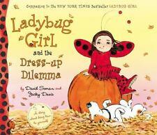 Ladybug Girl And The Dress-Up Dilemma: By Jacky Davis