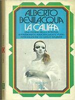 La Califfa,Alberto Bevilacqua  ,Bur ,1979