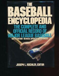 The Baseball Encyclopedia Sixth Edition Joseph L. Reichler, Editor
