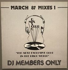 MARCH 87 MIXES 1 DISCO MIX CLUB DMC DJ MEMBERS ONLY UK VINYL