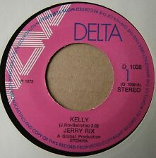 """7"""" Jerry Rix Kelly Hard To Win Easy To Loose Holland 1973 Delta"""