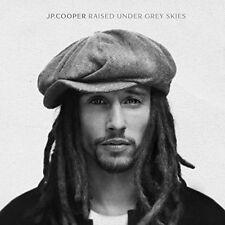 JP COOPER RAISED UNDER GREY SKIES CD (Released 6/10/2017)