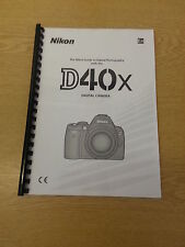 NIKON D40X CAMERA FULLY PRINTED INSTRUCTION MANUAL USER GUIDE 139 PAGES