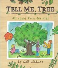 Tell Me, Tree : All about Trees for Kids by Gail Gibbons (2002, Hardcover)