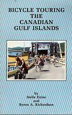 PACIFIC NORTHWEST BICYCLE TOURING THE CANADIAN GULF ISLANDS STELL ENLOE